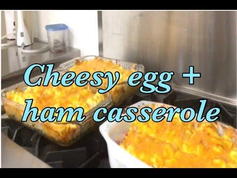 Cheesy Egg And Ham Casserole/ Everyday Recipes