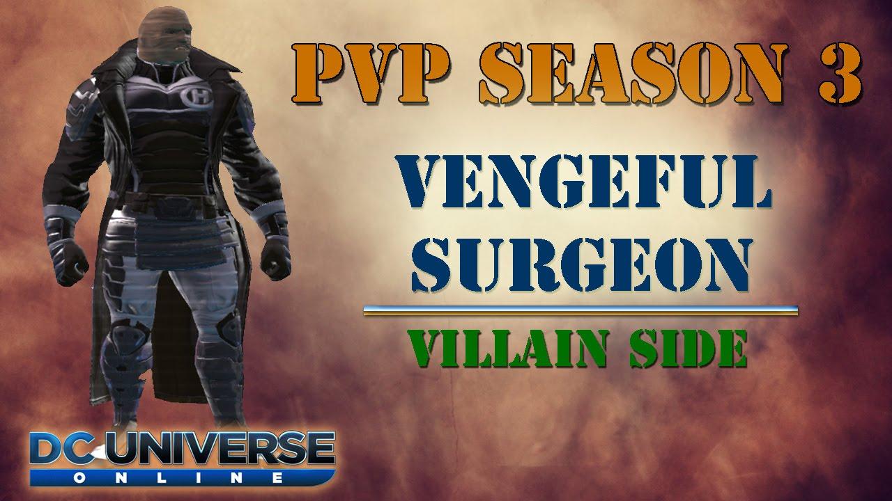 Dcuo Pvp Season 3 Vengeful Surgeon Stats Style Gu41