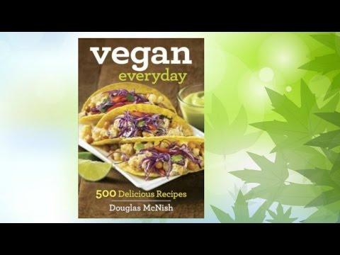 Vegan Everyday Cookbook Review | 500 Delicious Recipes