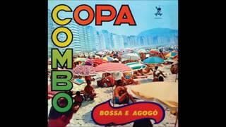 Copa Combo - Bossa E Agogô - 1966 - Full Album