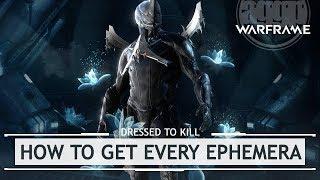 Warframe: Every Ephemera & How to Get Them [dressedtokill]