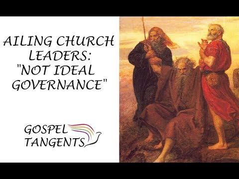 "Ailing Church Leaders:  ""Not Ideal Governance"""