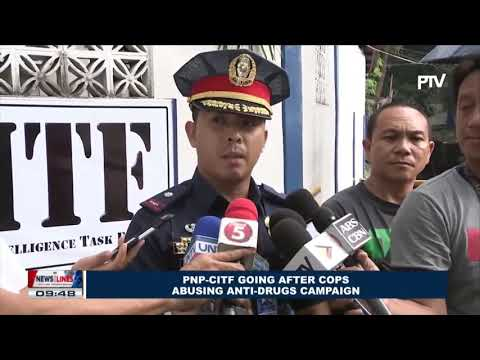 PNP-CITF going after cops abusing anti-drugs campaign