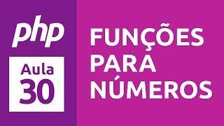 Video Curso de PHP 7 - Aula 30 - Funções para Números download MP3, 3GP, MP4, WEBM, AVI, FLV Maret 2018