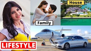 Samantha Akkineni Lifestyle 2020, Husband, Income, House, Cars, Family, Biography, NetWorth & Movies