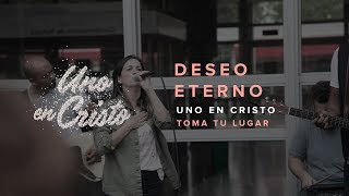 Deseo Eterno (Video Oficial) - TOMA TU LUGAR
