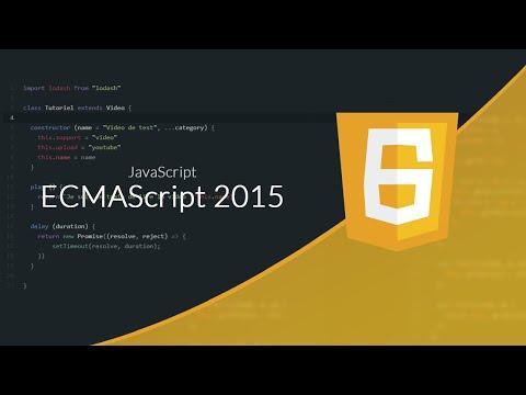 Apprendre le JavaScript : Chapitre 20, ECMAScript 2015