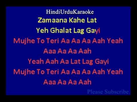 Lat Lag Gayee -  Benny Dayal, Shalmali Kholgade Karaoke