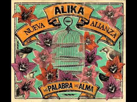 Alika & Nueva Alianza - Mi Palabra Mi Alma (2013)