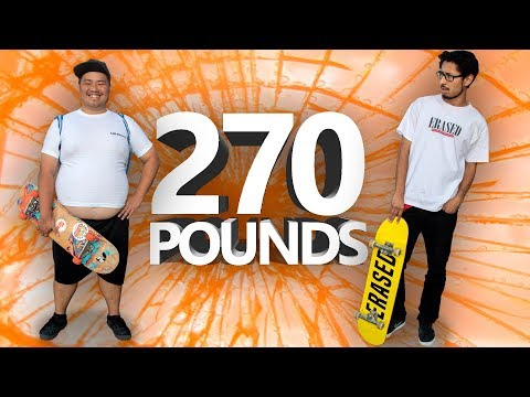 CAN FAT PEOPLE SKATEBOARD?