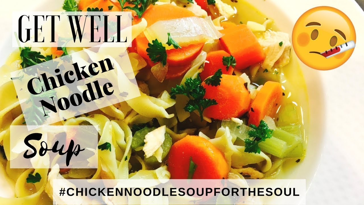 Chicken noodle soup recipe chicken noodle soup for the soul youtube chicken noodle soup recipe chicken noodle soup for the soul forumfinder Images