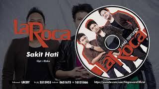 Laroca - Sakit Hati (Official Audio Video)