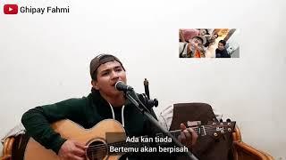 Sampai Jumpa - Endank Soekamti  Cover   Ghipay Fahmi