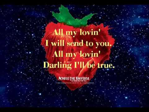All My Loving From Across The Universe W Lyrics Youtube