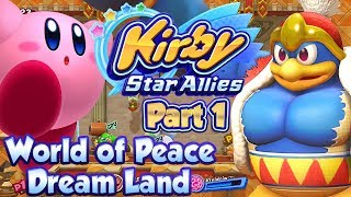 ABM: Kirby Star Allies!! World Of Peace Dream Land !! Walkthrough # 1 HD