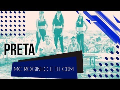Preta - MC Roginho e TH M  Coreografia - SóRit