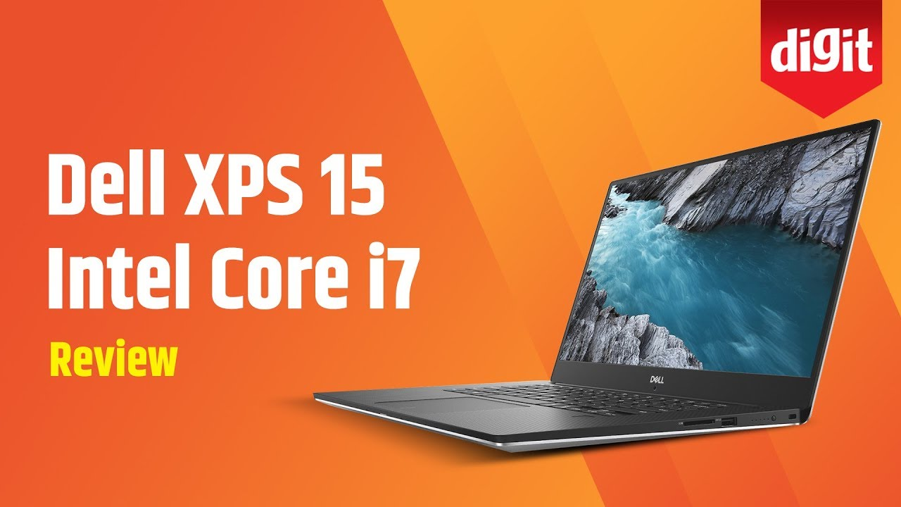 Dell XPS 15 Intel Core i7 Laptop in-depth Review   Digit in