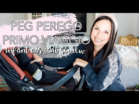 PEG PEREGO PRIMO VIAGGIO 4-35 NIDO INFANT CAR SEAT REVIEW 2020