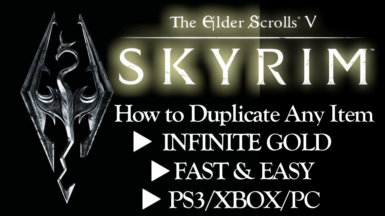 Skyrim tutorial: How to Duplicate Any Item ➤ INFINITE GOLD ➤ FAST & EASY ➤  PS3/XBOX/PC