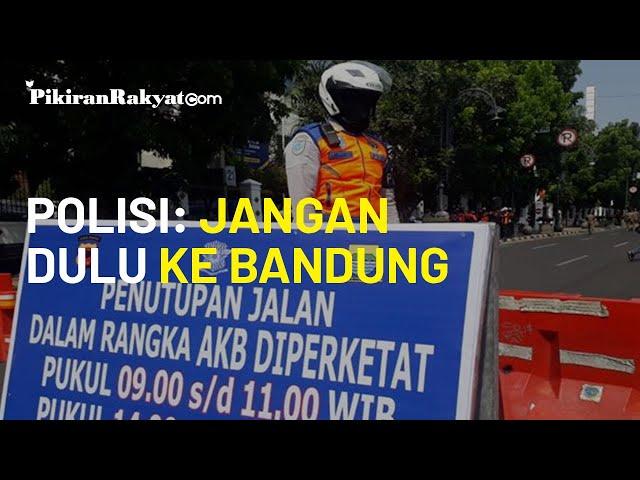 Gelar Operasi Yustisi, Kapolrestabes: Masyarakat Luar Jangan ke Bandung Dulu