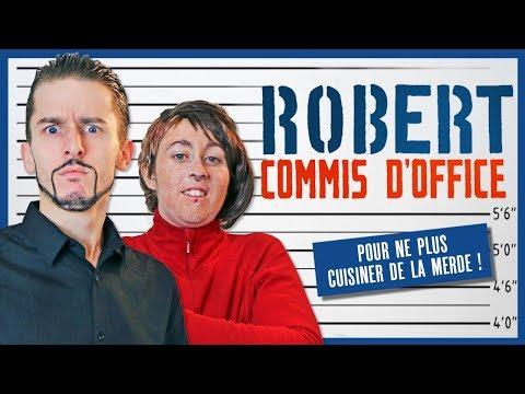 Robert Commis d'Office - Le Monde à L'Envers