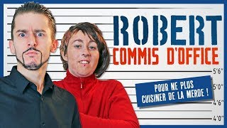 Robert Commis d'Office - Le Monde à L'Envers