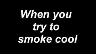 When you try to smoke cool / Когда ты пытаешься круто курить