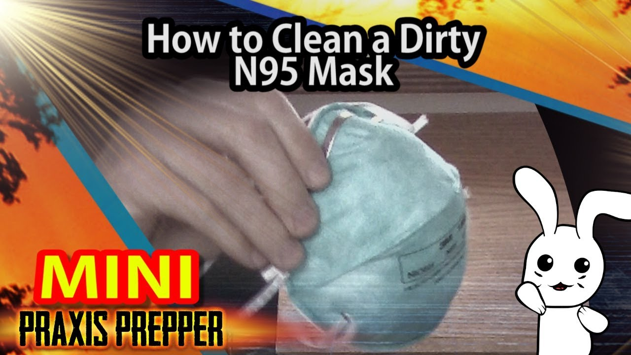 How to Clean Your N95 Respirator Mask for Re-Use