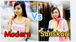 Modern Girls Vs Sanskari Girls / Priya Vlogz