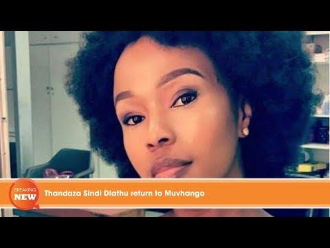 Thandaza Sindi Dlathu return to Muvhango