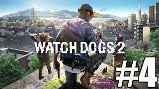 Watch Dogs 2 Gameplay Playthrough #4 - Smart Car (PC)