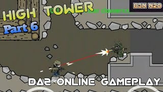 High Tower:Epic Online Gameplay Part 6-DA2 Minimilitia
