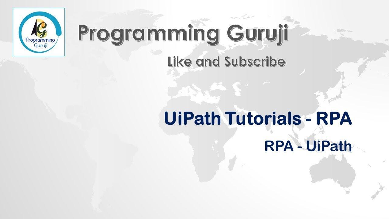 Basic workflow using UiPath | RPA | UiPath Tutorial Session 4