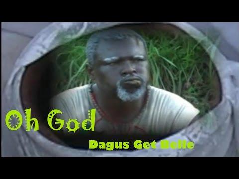 Oh God Dagus Get Belle - Latest Nollywood Comedy Movie