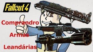 fallout 4 comprando armas Lendárias