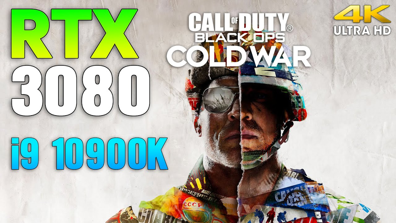 Call of Duty Black Ops Cold War : RTX 3080 + i9 10900K in 4K (Beta)