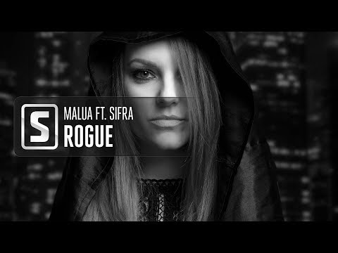 Malua ft. Sifra - Rogue