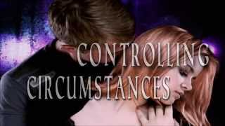 Controlling Circumstances Trailer