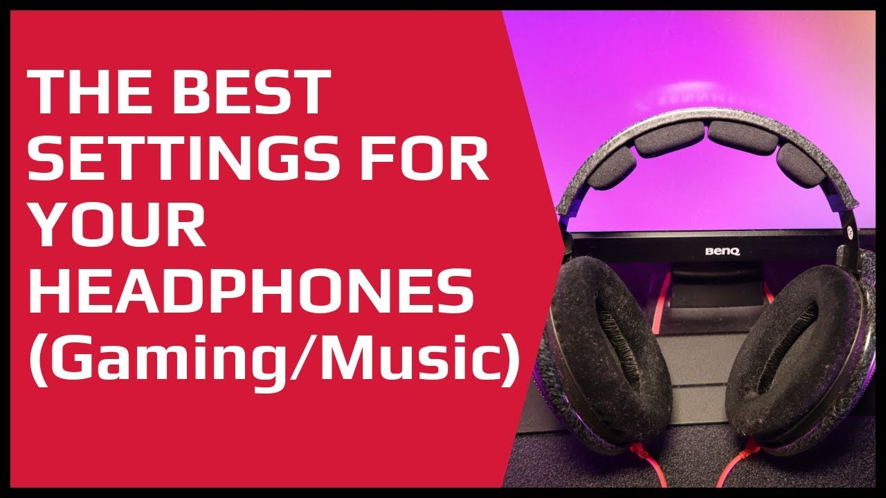 Best Headphone Equalizer Settings For Gaming & Music