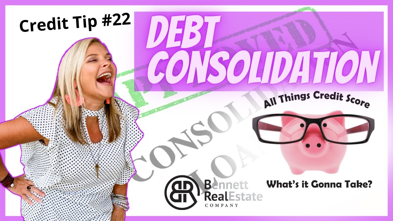Credit Tip #22 Debt Consolidation