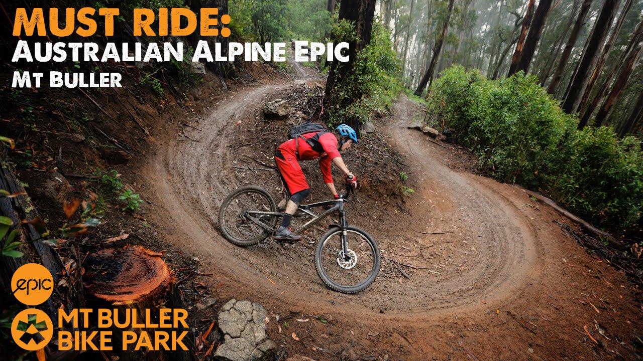 Must Ride Australian Alpine Epic Trail Mt Buller Youtube