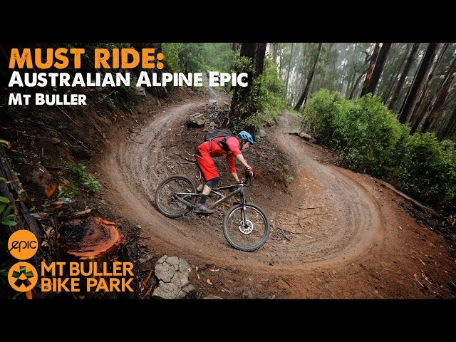 Must Ride The Australian Alpine Epic Trail Mt Buller Mountain