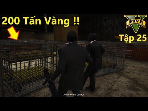 GTA 5 Việt Hóa #25 Cướp Ngân Hàng Ký Gửi 200 Tấn Vàng [100% Gold] Vụ Cướp Ngân Hàng Lịch Sử !