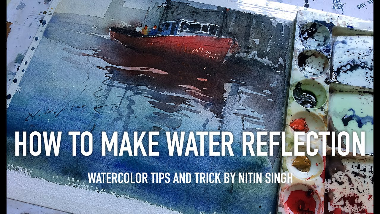 Best watercolor tips and tricks to make water reflection for Watercolour tips and tricks