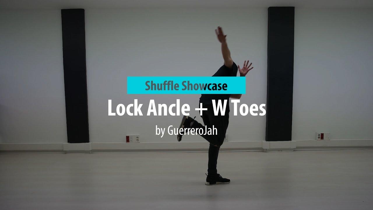 Tutorial Shuffle Lock Ancle + W toe | Shuffle Showcase