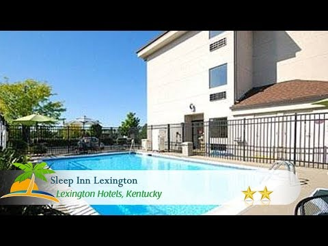 Sleep Inn Lexington - Lexington Hotels, Kentucky