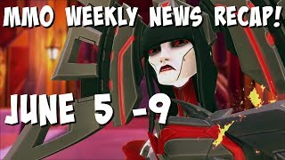 Weekly MMORPG Major News Recap #13 - 5 June to 9 June 2017