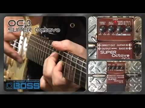 OC-3 SUPER Octave [BOSS Sound Check]