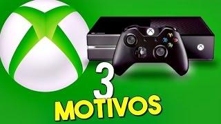 3 MOTIVOS PARA VOCÊ TER XBOX ONE em 2017