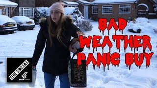 PANIC BUYING WHEN IT'S SNOWING